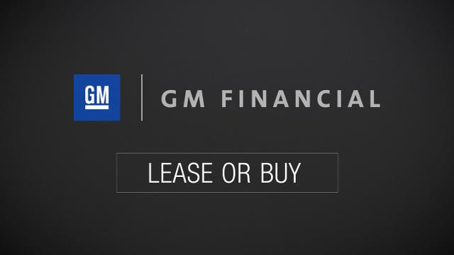 Gm Financial Lease >> Buy Or Lease Gm Financial